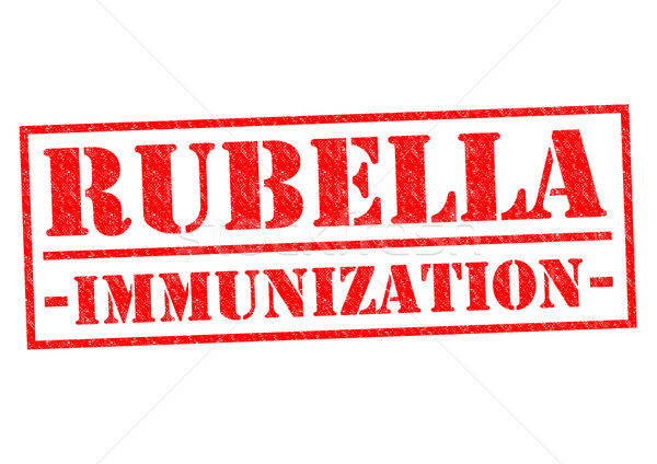 RUBELLA IMMUNIZATION Stock photo © chrisdorney