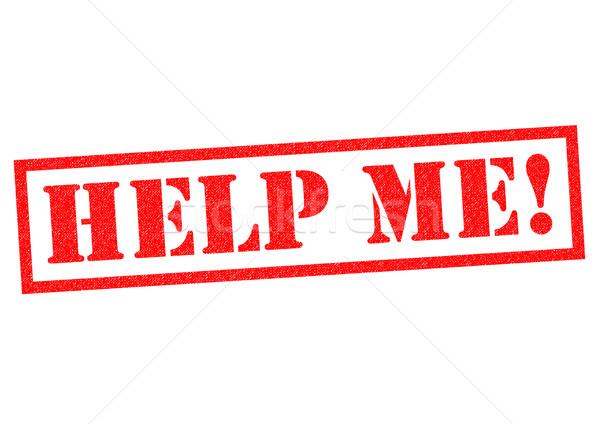 HELP ME! Stock photo © chrisdorney