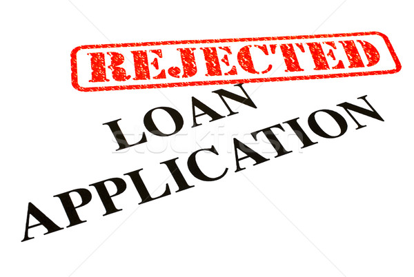 Loan Application REJECTED Stock photo © chrisdorney