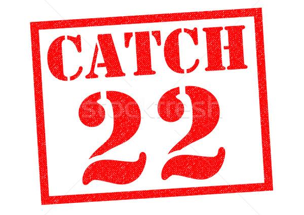CATCH 22 Stock photo © chrisdorney