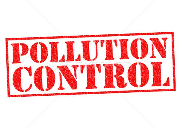 POLLUTION CONTROL Stock photo © chrisdorney