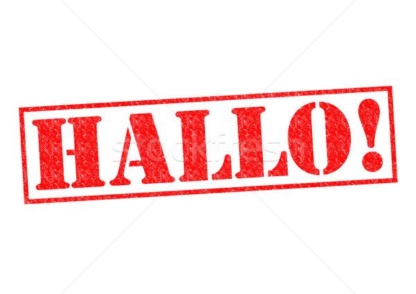HALLO! Stock photo © chrisdorney