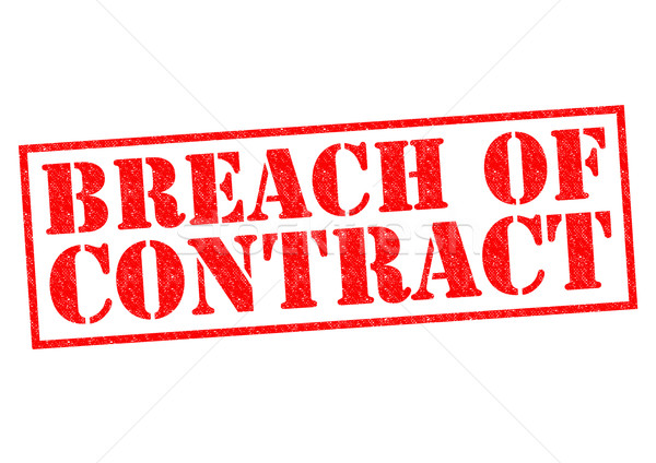 BREACH OF CONTRACT Stock photo © chrisdorney