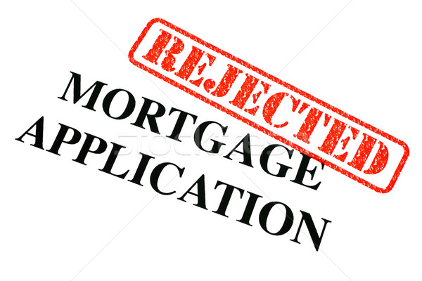 Stock photo: Mortgage Application REJECTED