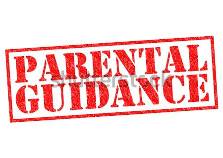 PARENTAL GUIDANCE Stock photo © chrisdorney