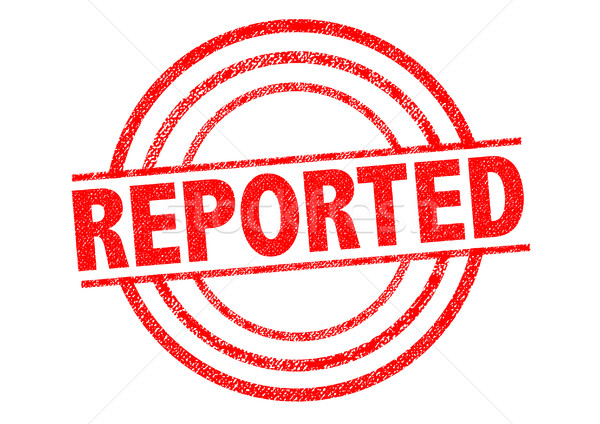 Stock photo: REPORTED Rubber Stamp