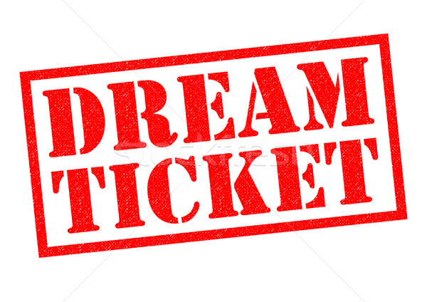 DREAM TICKET Stock photo © chrisdorney