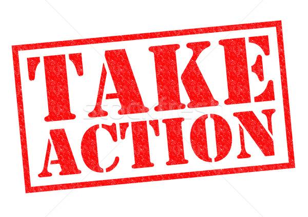 TAKE ACTION Stock photo © chrisdorney
