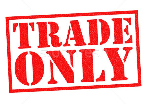 TRADE ONLY Stock photo © chrisdorney