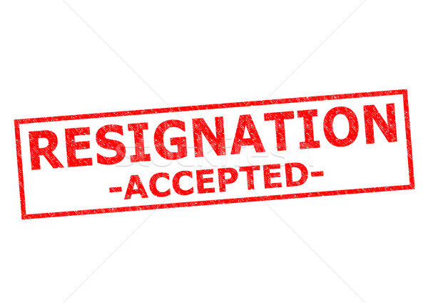 Stock photo: RESIGNATION ACCEPTED