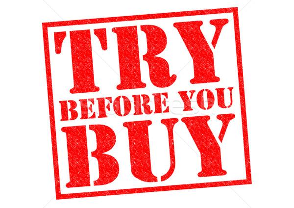 TRY BEFORE YOU BUY Stock photo © chrisdorney