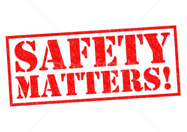 SAFETY MATTERS! Stock photo © chrisdorney