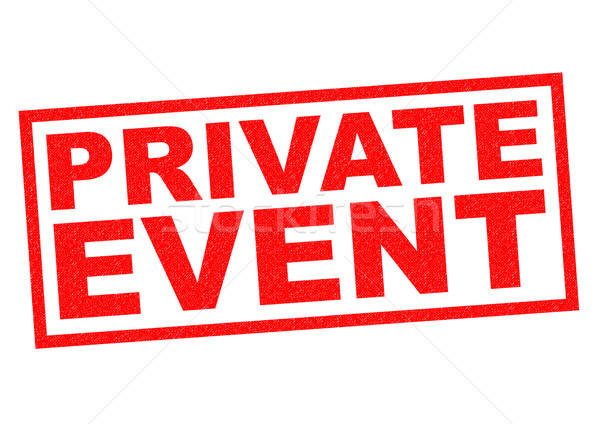 PRIVATE EVENT Stock photo © chrisdorney