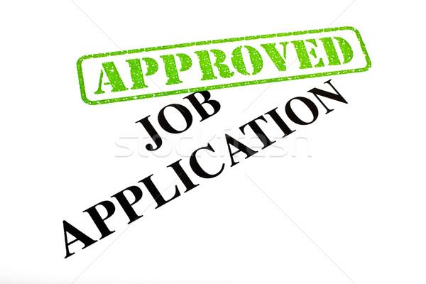 Job Application APPROVED Stock photo © chrisdorney
