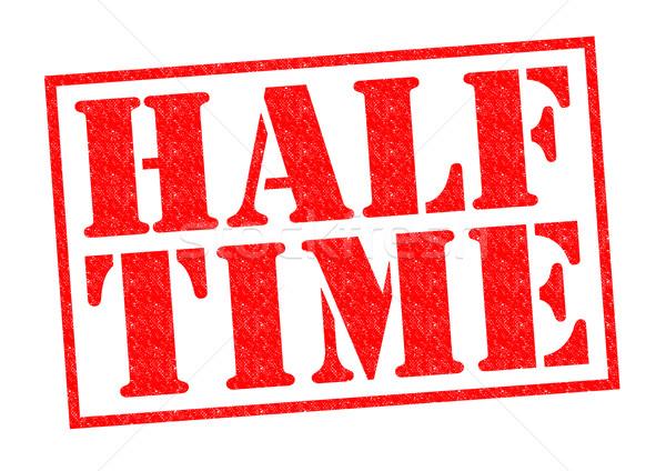HALF TIME Stock photo © chrisdorney