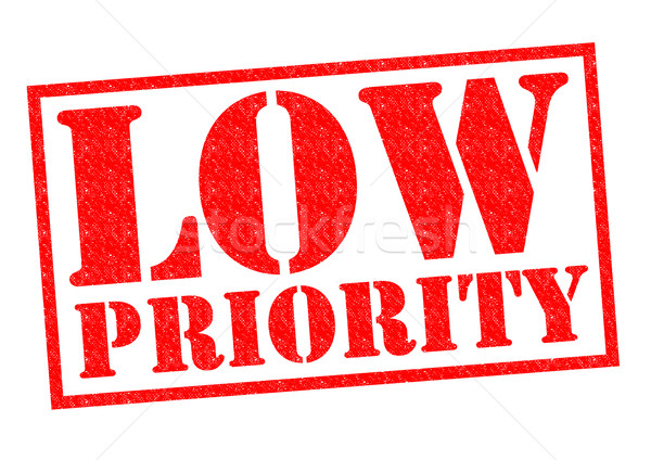 LOW PRIORITY Stock photo © chrisdorney