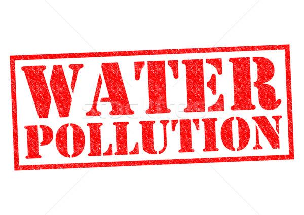 WATER POLLUTION Stock photo © chrisdorney