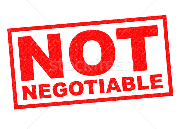 NOT NEGOTIABLE Stock photo © chrisdorney