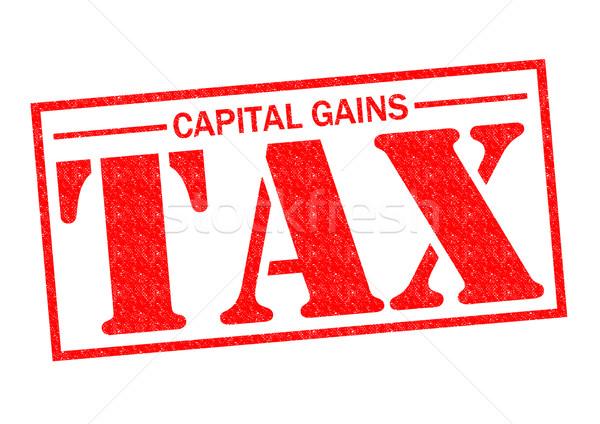 CAPITAL GAINS TAX Stock photo © chrisdorney