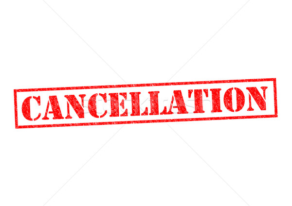 CANCELLATION Stock photo © chrisdorney