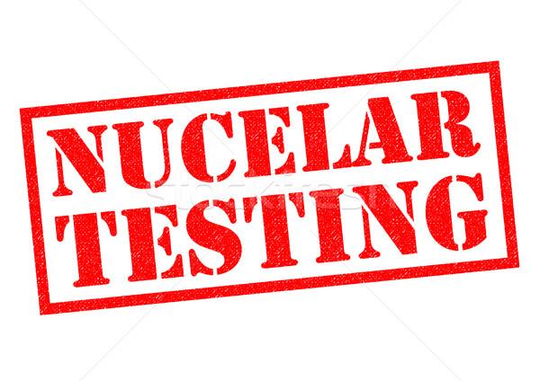 NUCLEAR TESTING Stock photo © chrisdorney