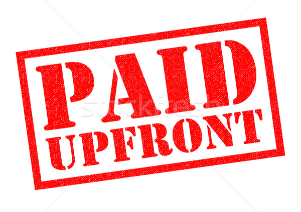 PAID UPFRONT Stock photo © chrisdorney