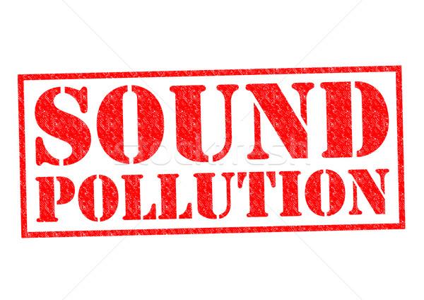 SOUND POLLUTION Stock photo © chrisdorney