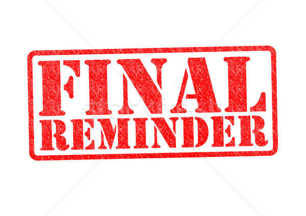 FINAL REMINDER Rubber Stamp Stock photo © chrisdorney