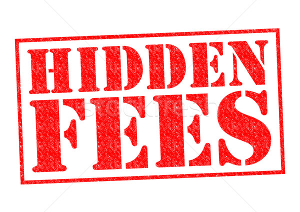 HIDDEN FEES Stock photo © chrisdorney