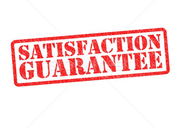 SATISFACTION GUARANTEE Stock photo © chrisdorney