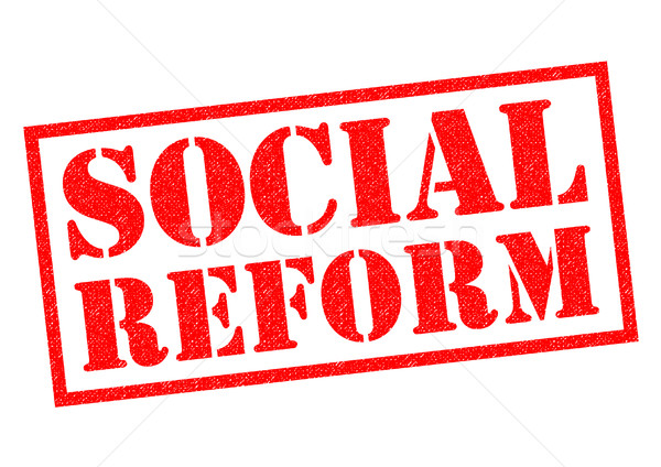 SOCIAL REFORM Stock photo © chrisdorney