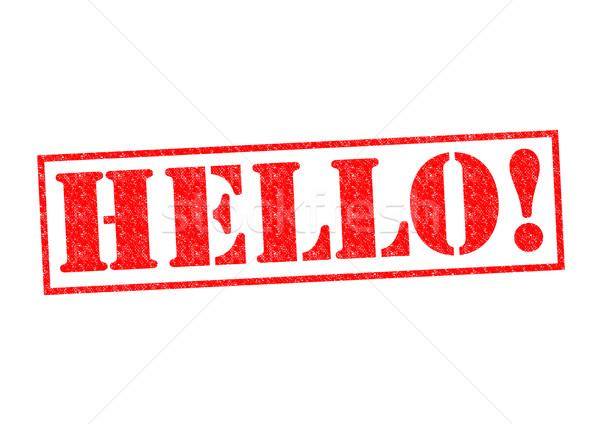 HELLO! Stock photo © chrisdorney