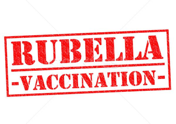 RUBELLA VACCINATION Stock photo © chrisdorney