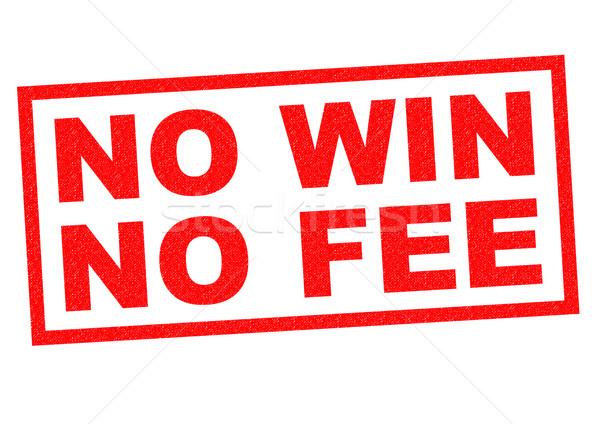 NO WIN NO FEE Stock photo © chrisdorney