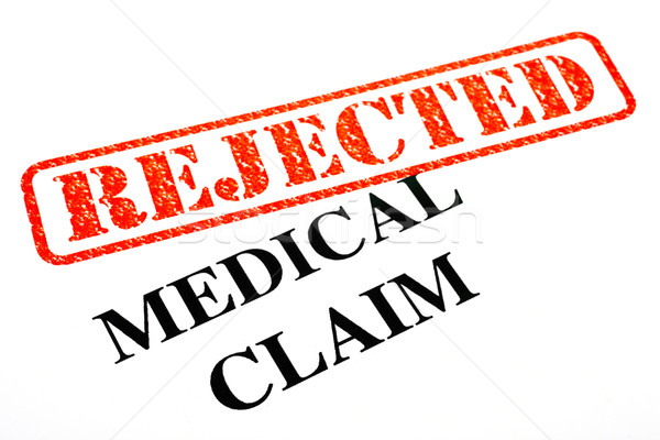 Medical Claim REJECTED Stock photo © chrisdorney