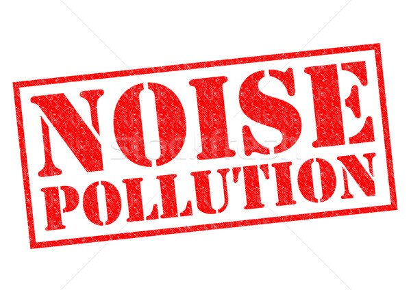 NOISE POLLUTION Stock photo © chrisdorney
