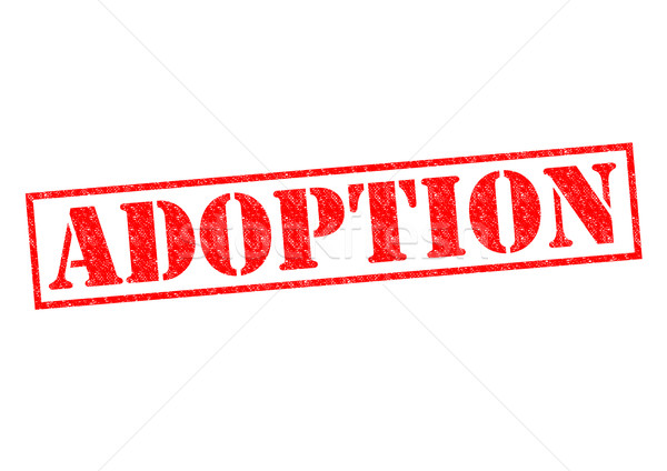 ADOPTION Stock photo © chrisdorney
