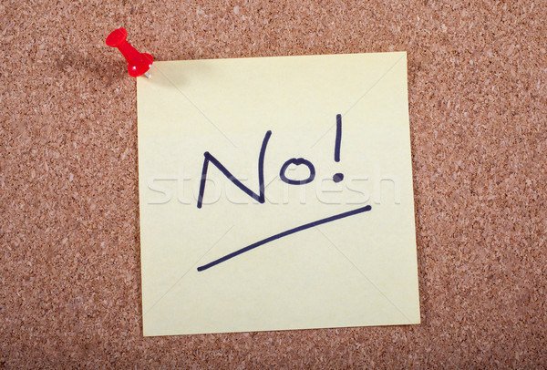 No! Message Pinned to a Noticeboard Stock photo © chrisdorney