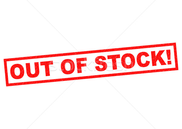 Stock photo: OUT OF STOCK!