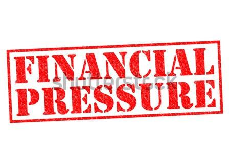 FINANCIAL PRESSURE  Stock photo © chrisdorney