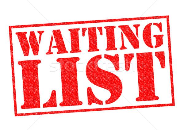 WAITING LIST Stock photo © chrisdorney