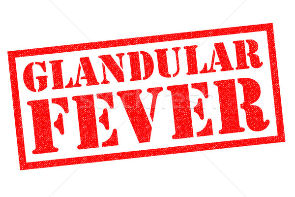 GLANDULAR FEVER Stock photo © chrisdorney