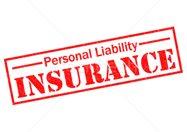 PERSONAL LIABILITY INSURANCE Stock photo © chrisdorney