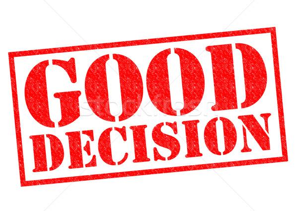 Jó döntés piros pecsét fehér jövő Stock fotó © chrisdorney