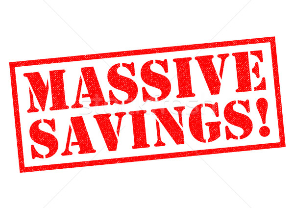 MASSIVE SAVINGS! Stock photo © chrisdorney