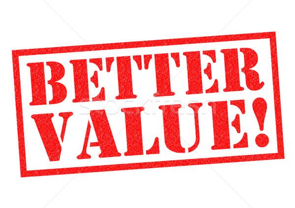 BETTER VALUE! Stock photo © chrisdorney