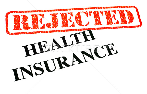 Stock photo: Health Insurance REJECTED