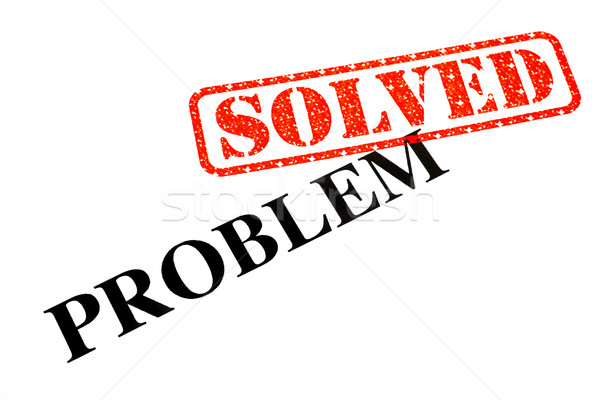 Problem SOLVED Stock photo © chrisdorney