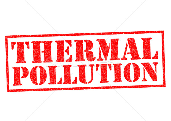 THERMAL POLLUTION Stock photo © chrisdorney