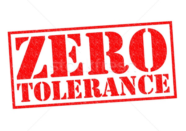 ZERO TOLERANCE Stock photo © chrisdorney